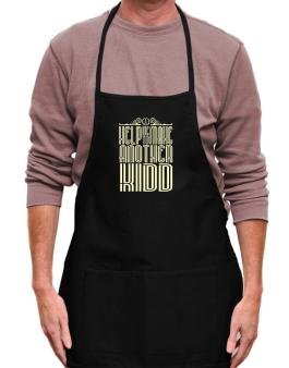 Help Me To Make Another Kidd Apron