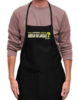 Does Anybody Know American Sign Language? Please... Apron