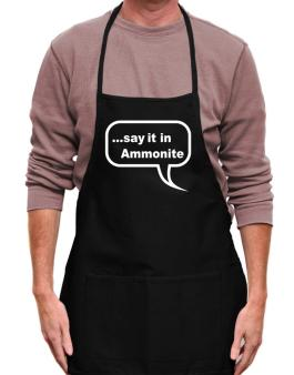 Say It In Ammonite Apron