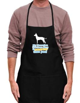 My Peruvian Hairless Dog Is Smarter Than You ! Apron