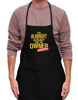 This Albright Already Has An Owner - Reserved Apron