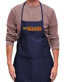 I Can Show You All About Mehri Apron