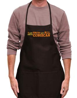 I Can Show You All About Corsican Apron