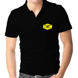 Live Without Lucy , I Dont Think So ! Polo Shirt