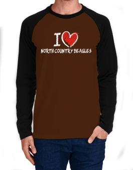 I love North Country Beagles chalk style Long-sleeve Raglan T-Shirt