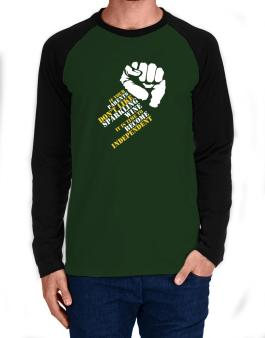 If Your Parents Dont Like Sparkling Wine, Its Time To Become Independent Long-sleeve Raglan T-Shirt