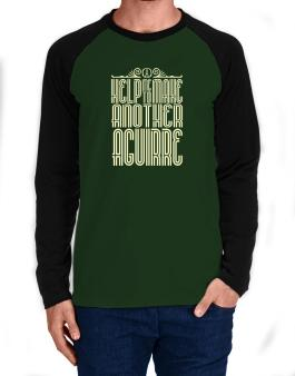 Help Me To Make Another Aguirre Long-sleeve Raglan T-Shirt