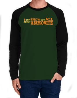 I Can Show You All About Ammonite Long-sleeve Raglan T-Shirt