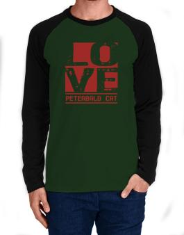 Love Peterbald Long-sleeve Raglan T-Shirt