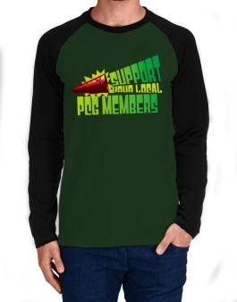 Support Your Local Pcg Members Long-sleeve Raglan T-Shirt