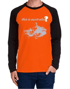 This Is Australia? - Astronaut Long-sleeve Raglan T-Shirt