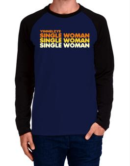 Yinnelzye Single Woman Long-sleeve Raglan T-Shirt
