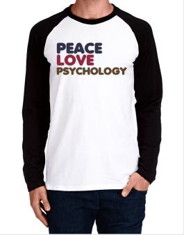 Peace Love Psychology Long-sleeve Raglan T-Shirt