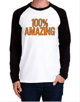 100% Amazing Long-sleeve Raglan T-Shirt
