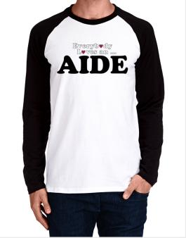 Everybody Loves An Aide Long-sleeve Raglan T-Shirt