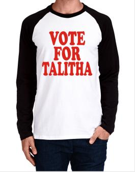 Vote For Talitha Long-sleeve Raglan T-Shirt