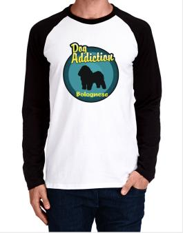 Dog Addiction : Bolognese Long-sleeve Raglan T-Shirt
