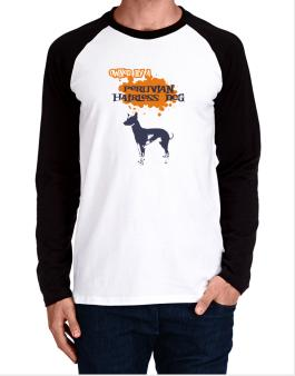 Owned By A Peruvian Hairless Dog Long-sleeve Raglan T-Shirt