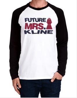 Future Mrs. Kline Long-sleeve Raglan T-Shirt