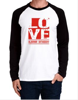 Love Albanian Orthodoxy Long-sleeve Raglan T-Shirt