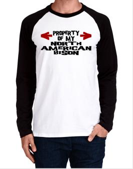 Property Of My North American Bison Long-sleeve Raglan T-Shirt