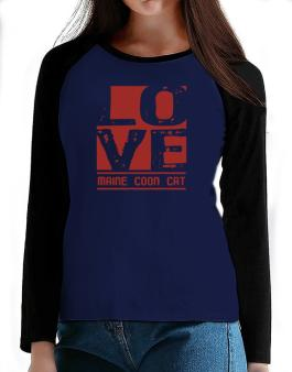 Love Maine Coon T-Shirt - Raglan Long Sleeve-Womens