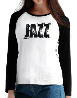 Jazz - Simple T-Shirt - Raglan Long Sleeve-Womens