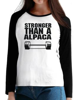 Stronger Than An Alpaca T-Shirt - Raglan Long Sleeve-Womens