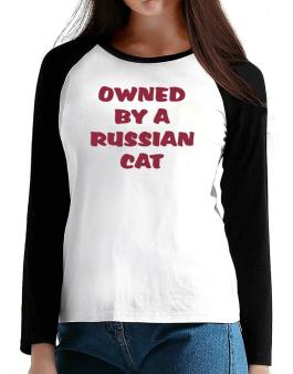 Owned By S Russian T-Shirt - Raglan Long Sleeve-Womens