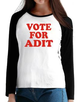 Vote For Adit T-Shirt - Raglan Long Sleeve-Womens