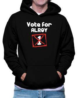 Vote For Alroy - 1 Hoodie