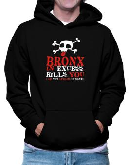 Bronx In Excess Kills You - I Am Not Afraid Of Death Hoodie