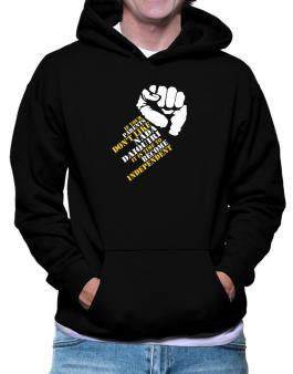 If Your Parents Dont Like Nada Daiquiri, Its Time To Become Independent Hoodie