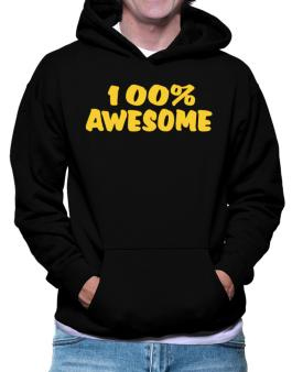100% Awesome Hoodie