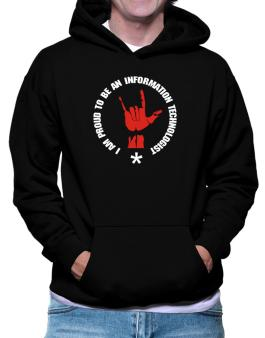 I Am Proud To Be An Information Technologist Hoodie