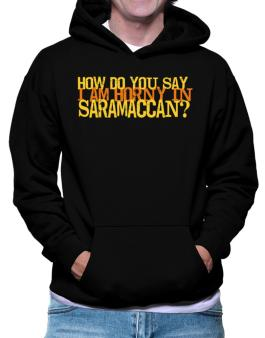 How Do You Say I Am Horny In Japanese ? Hoodie