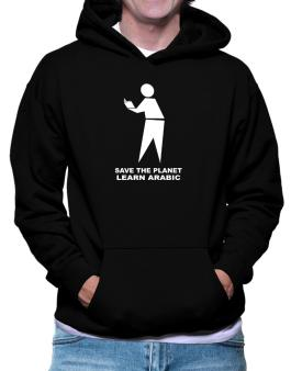 Save The Planet Learn Arabic Hoodie