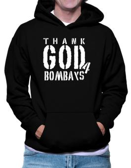 Thank God For Bombays Hoodie