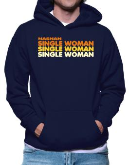 Nasnan Single Woman Hoodie