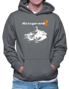This Is Cape Verde? - Astronaut Hoodie
