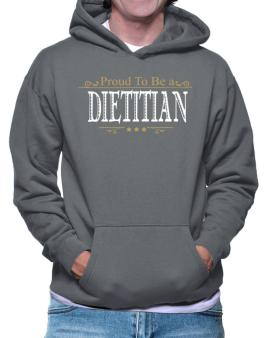Proud To Be A Dietitian Hoodie