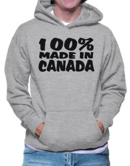 100% Made In Canada Hoodie