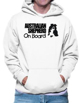 Australian Shepherd On Board Hoodie