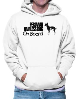 Peruvian Hairless Dog On Board Hoodie
