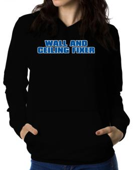 Wall And Ceiling Fixer Women Hoodie