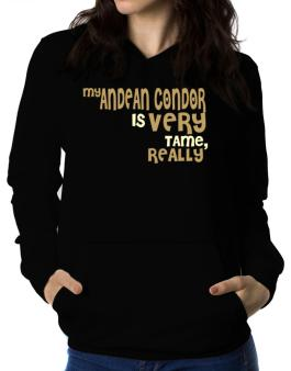 My Andean Condor Is Very Tame, Really Women Hoodie