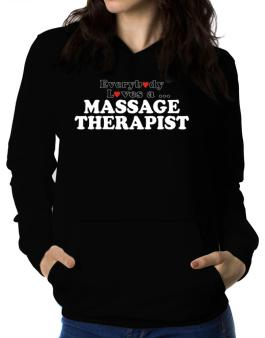 Polera Con Capucha de Everybody Loves A Massage Therapist
