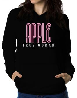 Apple True Woman Women Hoodie