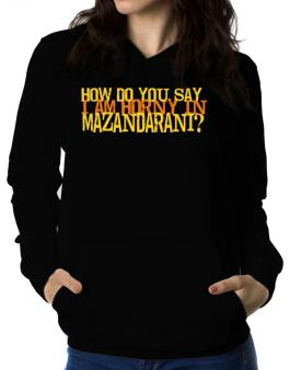 How Do You Say I Am Horny In Japanese ? Women Hoodie