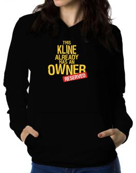 This Kline Already Has An Owner - Reserved Women Hoodie